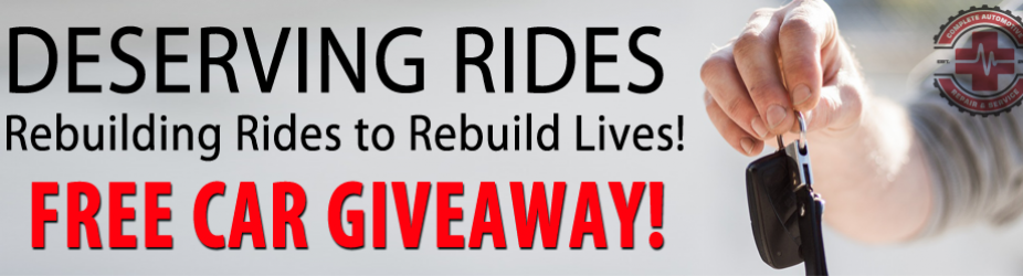 FREE CAR GIVEAWAY! Deserving Rides – Rebuilding Rides to Rebuild Lives